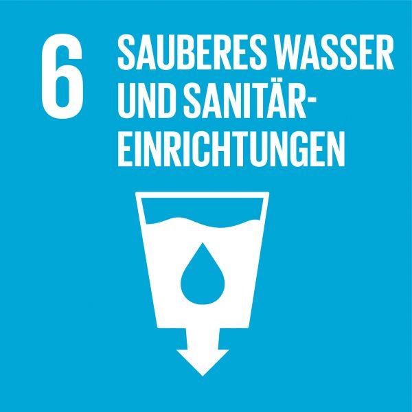 Ziele nachhaltige Entwicklung - Sauberes Wasser und Sanitäreinrichtungen